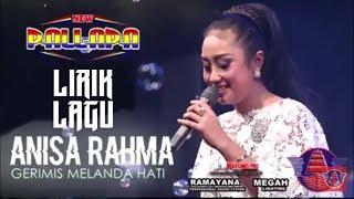 Gerimis melanda hati~lirik lagu - Anisa rahma_New palapa