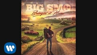 Big Smo Bringin' It Home