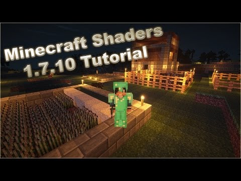 Minecraft 1.7.10 Sonic Ether's Unbelievable Shaders Mod Tutorial (HD)