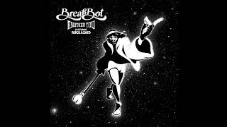Breakbot Another You Feat Ruckazoid