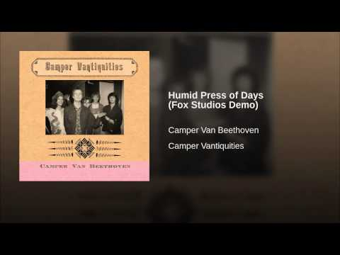 Camper Van Beethoven - The Humid Press of Days