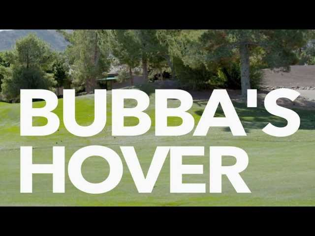 Bubba&#039;s Hover