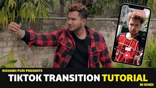 TikTok India Transition Tutorial || Rishabh Puri