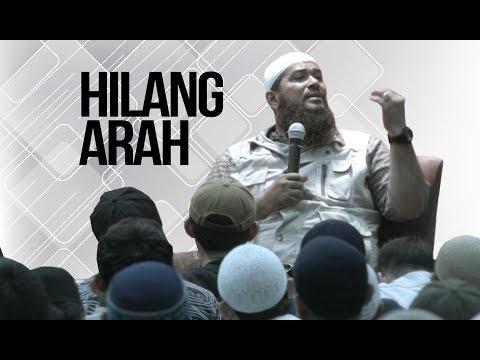 Hilang Arah - Ustadz Subhan Bawazier