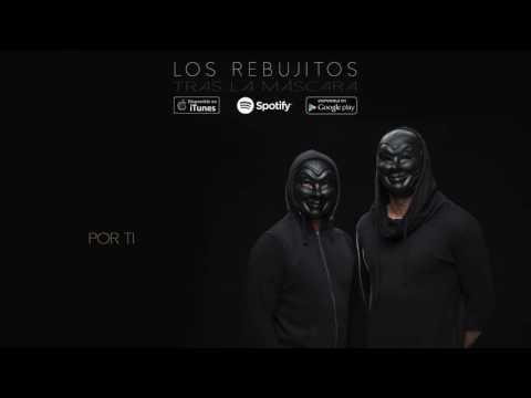 Los Rebujitos - Por ti (Audio Oficial)