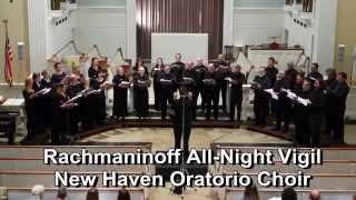 NHOC Rachmaninoff All-Night Vigil: Movements 1 & 2