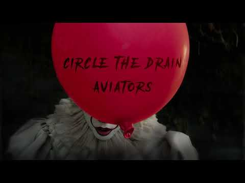Aviators - Circle The Drain (IT Song | Alternative Rock)