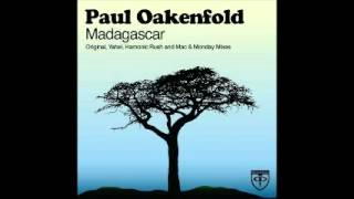 Paul Oakenfold Video - Paul Oakenfold - Madagascar (Yahel Remix)