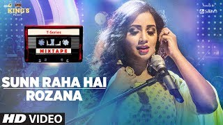 Download song Sunn Raha Hai Rozana | Shreya Ghoshal | T-Series Mixtape | Bhushan Kumar Ahmed Khan Abhijit Vaghani free MyOdia