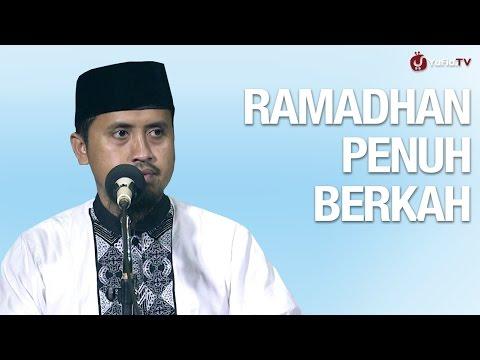 Ramadhan Tiba, Ramadhan Penuh Berkah - Ustadz Abdullah Zaen, MA