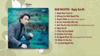CD Đan Nguyên - Ngày Em Đi (TNCD582)