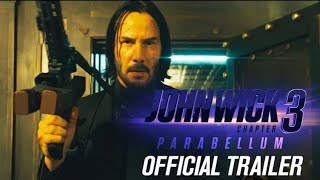 John Wick 3 : Parabellum | Official Trailer | 2019 | Keanu Reeves | Lionsgate