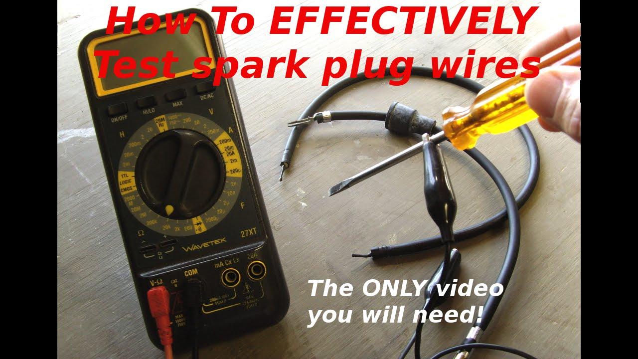Test Plug Wires Test Spark Plug Wires