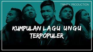 Kumpulan Lagu Ungu Terpopuler | Kompilasi