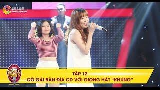 Giọng ải giọng ai | tập 12: Giọng hát của cô gái bán đĩa CD khiến Trấn Thành chơi cười nghiêng ngã