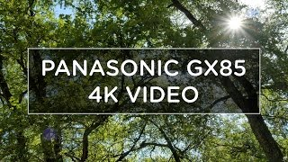 4K RECORDING ON THE PANASONIC GX85