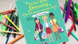 Đồ chơi dán hình trang điểm váy đầm búp bê - Tập 7 Shopping nhé - Sticker Dolly Dressing (Chim Xinh)