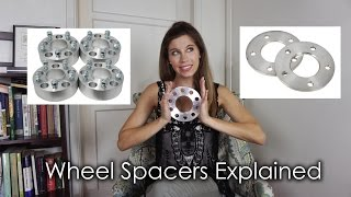 WHEEL SPACERS EXPLAINED!
