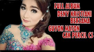FULL ALBUM MBAK DENI & GM CAK PERCIL CS