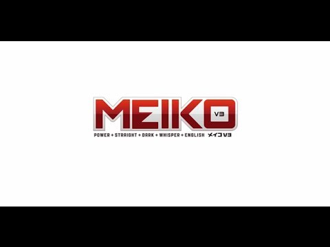 "【MEIKO V3】 デモサンプル ""A Certain Night 【MEIKO】"