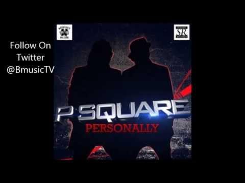 P Square - Personally video