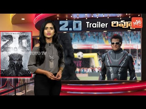 2.0 Trailer Telugu Review | Robot 2.0 Official Trailer Telugu Review | Rajinikanth Robo | YOYO TV