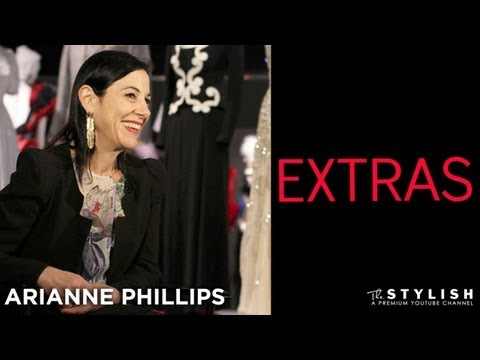 ARIANNE PHILLIPS: EXCLUSIVE INTERVIEW EXTRAS