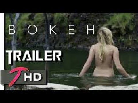 BOKEH | Official Trailer (2017) | Sci-Fi Movie | Full-HD | Teaser Trailer