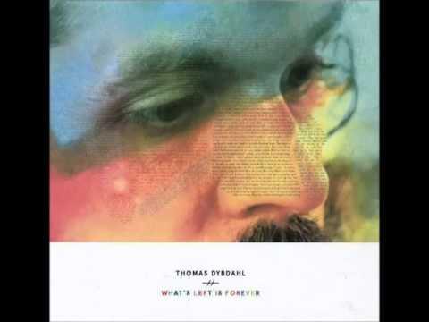 Thomas Dybdahl - But We Did