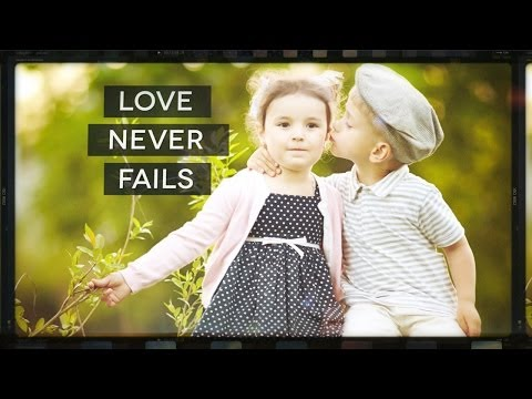 Love Never Fails | HyperPixels Media