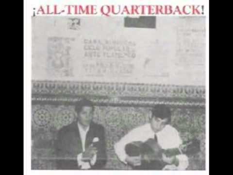 All-time Quarterback - Dinner At Eight In The Suburbs