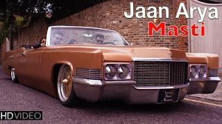 Masti | Jaan & Arya Ft Robeen | Demi Rose | New Hindi Songs