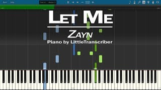 Download Lagu ZAYN - Let Me (Piano Cover) by LittleTranscriber Gratis STAFABAND