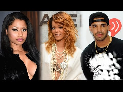 Rihanna New Songs With Drake & Nicki Minaj?