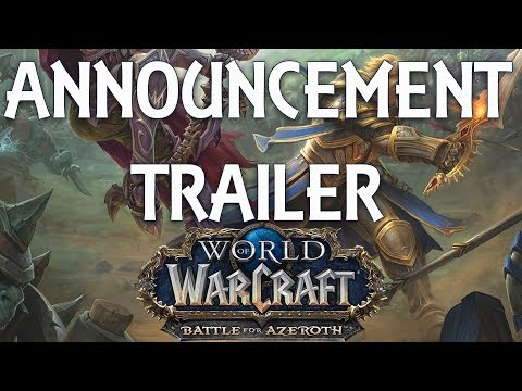World of Warcraft Battle For Azeroth Announcement Trailer - Latest WoW Expansion!