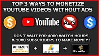 How to monetize youtube videos without youtube ads No need for 1000subs or 4000watch hours