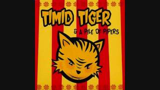 Watch Timid Tiger Tiger Is Not A Bird video