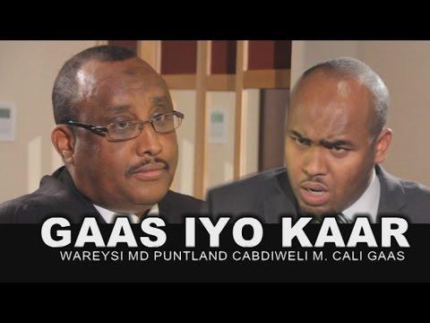 Wareysi - Md Puntland Cabdiweli Gaas iyo Cabdikariin Cali Kaar 23 10 2014