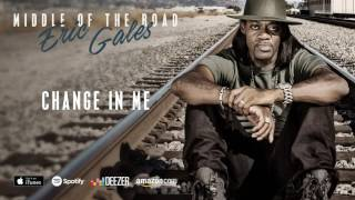 "Eric Gales - ""Change In Me""の試聴音源を公開 新譜「Middle of the Road」2017年3月24日発売予定収録曲 thm Music info Clip"