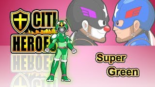 "Citi Heroes EP54 "" Super Green"""