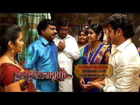 Nadhaswaram நாதஸ்வரம் Episode - 1245 (24-12-14)