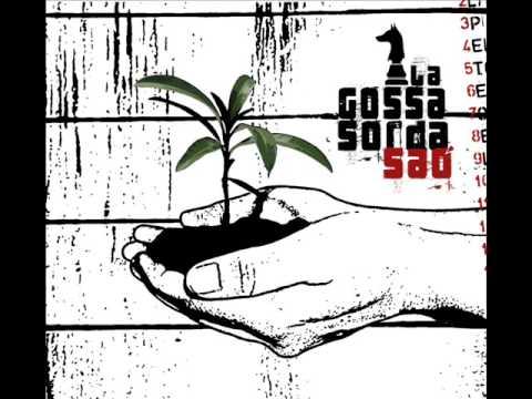 La Gossa Sorda - Camals Mullats