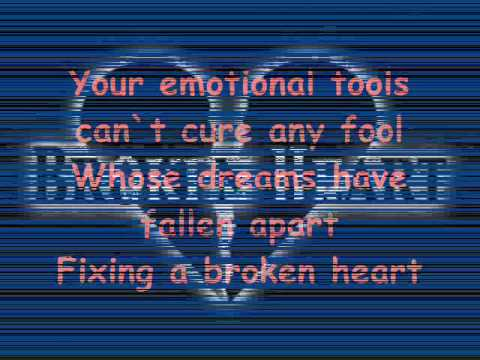 Fixing A Broken Heart Lyrics