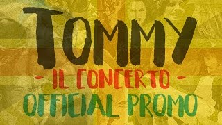 Tommy - Il Concerto | Official Promo | Malaproduction87