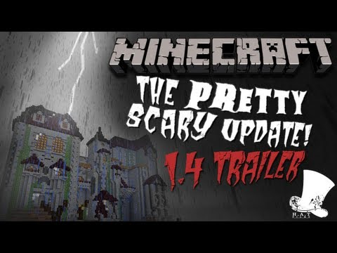 Minecraft Pretty Scary 1.4 Update Official Trailer