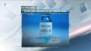 Video: UAE Fatwa Council declares COVID vaccine halaal and permissible