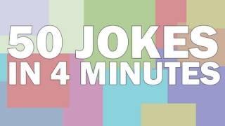 50 Jokes (Yes...actually 50 jokes)