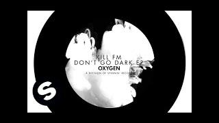 Kill FM - Giants (Original Mix)