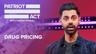 Drug Pricing | Patriot Act with Hasan Minhaj | Netflix