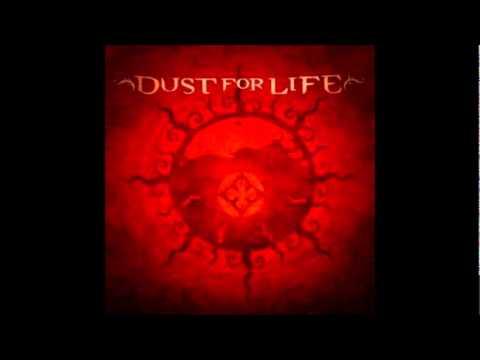Dust For Life - Bitten